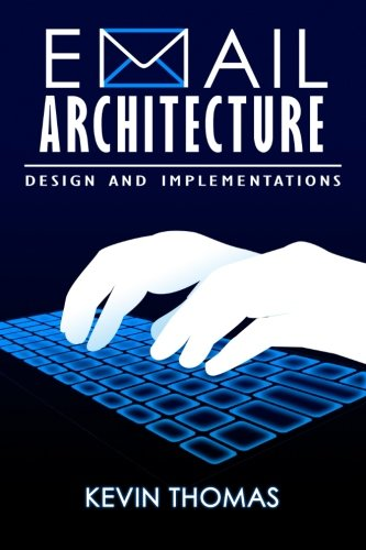 9781511566681: Email Architecture, Design and Implementations