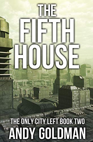 9781511568296: The Fifth House (The Only City Left) (Volume 2)