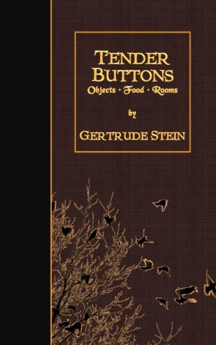 9781511569309: Tender Buttons: Objects, Food, Rooms