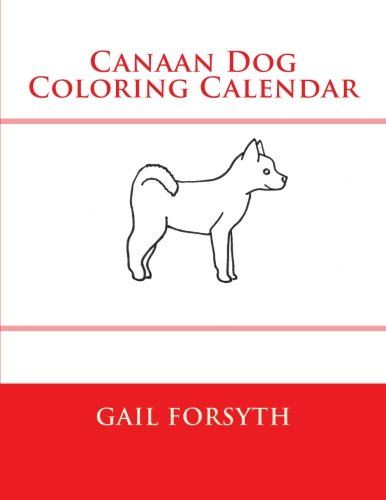 9781511569354: Canaan Dog Coloring Calendar