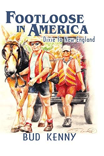 9781511570954: Footloose In America: Dixie To New England