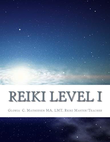 9781511572798: REIKI LEVEL I (Volume 1)