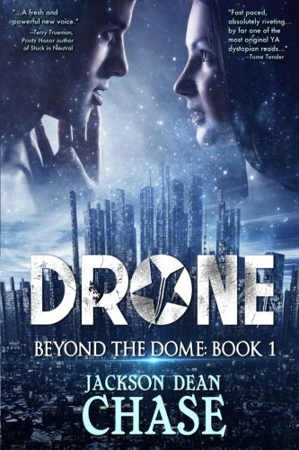 9781511573740: Drone: A Young Adult Dystopian Thriller (Beyond the Dome) (Volume 1)