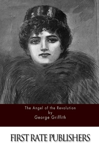9781511574082: The Angel of the Revolution