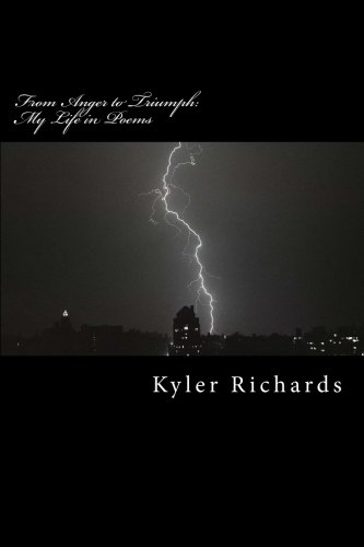 9781511574631: From Anger to Triumph: My Life in Poems