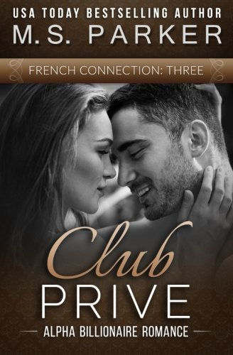 9781511574754: Club Prive: French Connection Vol. 3 (Volume 3)