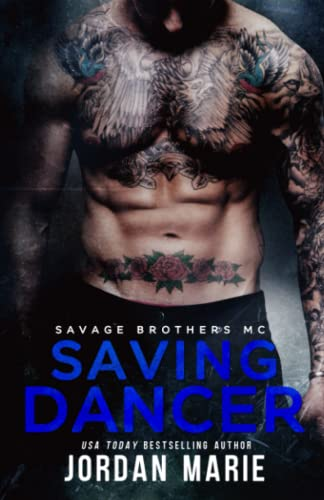 9781511574792: Saving Dancer (Savage Brothers MC) (Volume 2)