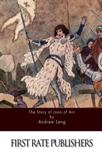 9781511575737: The Story of Joan of Arc