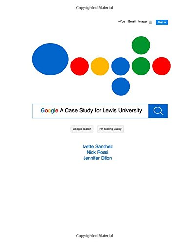 9781511575911: Google A Case Study for Lewis University
