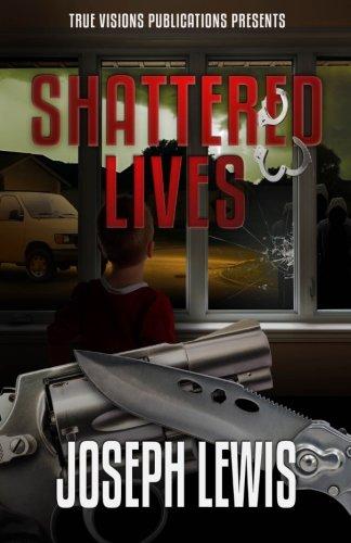 9781511576901: Shattered Lives (The Lives Trilogy) (Volume 2)