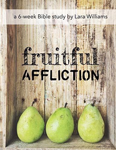9781511577021: Fruitful Affliction: Truths Gleaned from the Life of Joseph