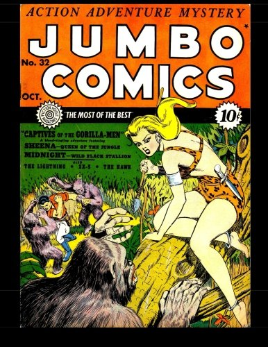 9781511577069: Jumbo Comics #32: Featuring Sheena, Queen of the Jungle