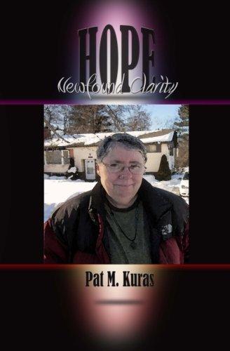 Hope: Newfound Clarity: Kuras, Pat M.