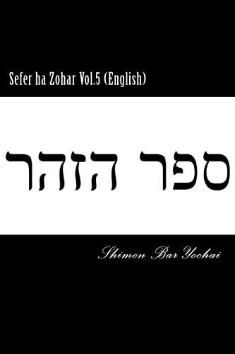Sefer ha Zohar Vol.5 (English): Bar Yochai, Shimon