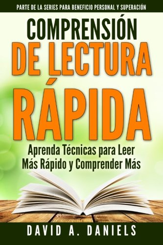 9781511579261: Comprension de Lectura Rapida: Aprenda Técnicas para Leer Más Rápido y Comprender Más (Personal Advantage Self Improvement) (Volume 1) (Spanish Edition)