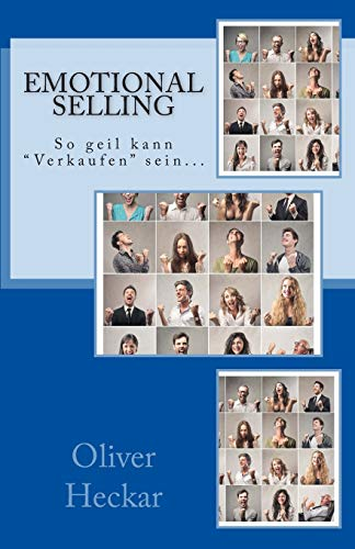 9781511580533: Emotional Selling: So geil kann