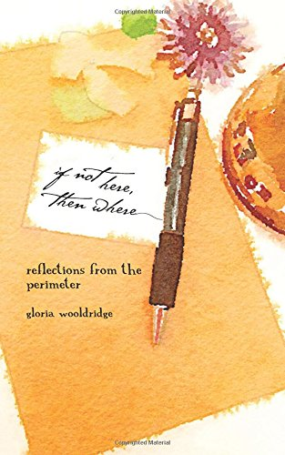 9781511580748: if not here, then where: reflections from the perimeter (Volume 2)