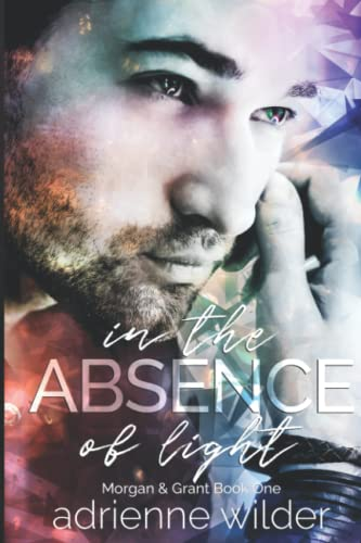 9781511581110: In The Absence of Light