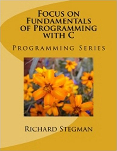 9781511581790: Focus on Fundamentals Of Programming With C