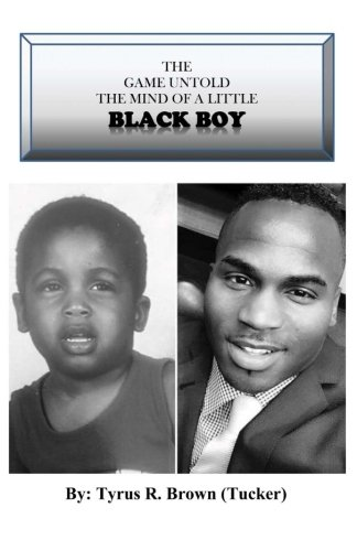 9781511581806: The Game Untold the mind of a little black boy: the game untold (Volume 2)