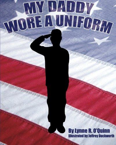 9781511582025: My Daddy Wore a Uniform