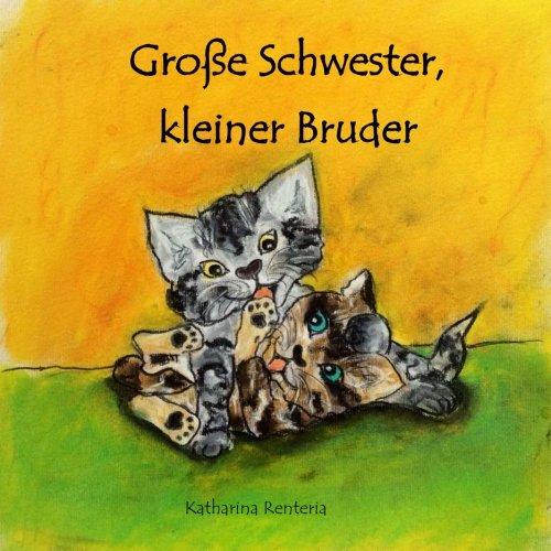 9781511582391: Große Schwester, kleiner Bruder (German Edition)
