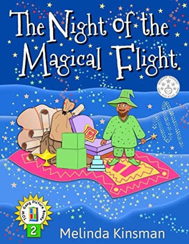 9781511584470: The Night of the Magical Flight: U.S.English Edition - Exciting Rhyming Bedtime Story - Picture Book / Beginner Reader (Ages 3-7) (Top of the Wardrobe Gang Picture Books) (Volume 2)