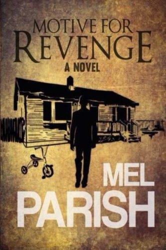 9781511584661: Motive For Revenge: A Novel