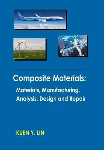 9781511585347: Composite Materials: Materials, Manufacturing, Analysis, Design and Repair