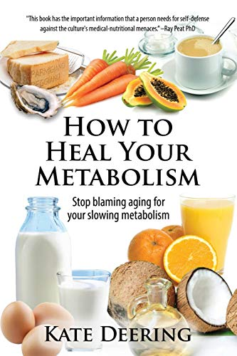 9781511585620: How to Heal Your Metabolism: Learn How the Right Foods, Sleep, the Right Amount of Exercise, and Happiness Can Increase Your Metabolic Rate and Help Heal Your Broken Metabolism