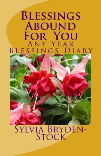 9781511586467: Blessings Abound For You: Any Year Blessings Diary