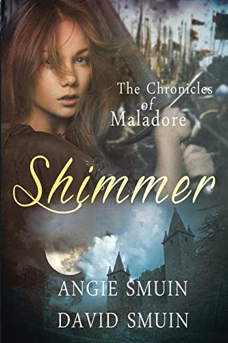 9781511586665: Shimmer: The Chronicles of Maladore