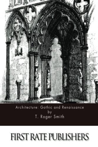 9781511588393: Architecture: Gothic and Renaissance