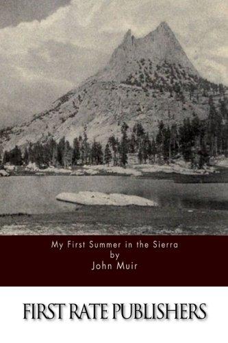 9781511588645: My First Summer in the Sierra
