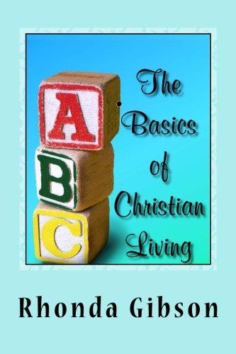 9781511588942: ABC's: The Basics of Christian Living