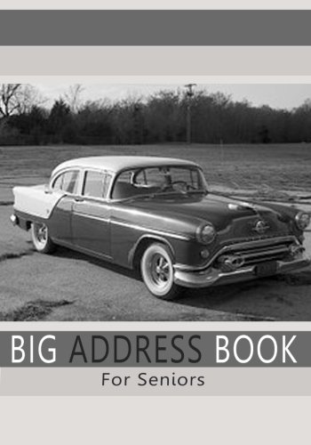 9781511589260: Big Address Book For Seniors: Large Print Address Book with A - Z Tabs For Quick Reference (Large Print Address Books)