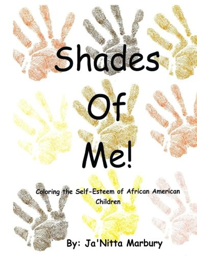 9781511589765: Shades of Me: Coloring the Self-Esteem of African American Children