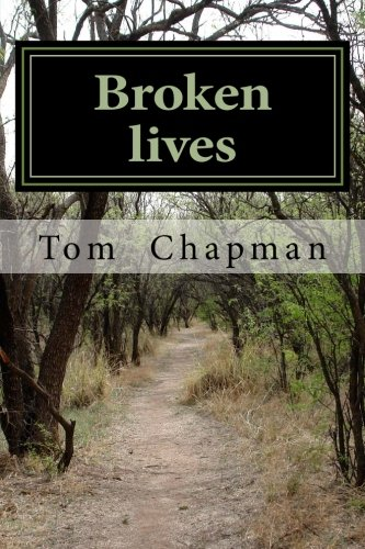 9781511590037: Broken Lives: A loner who suffered hardship as a child,and could not interact with others.I joined the Police Force,and was prosecuted for perjury.My ... gambling has made for an interesting life.