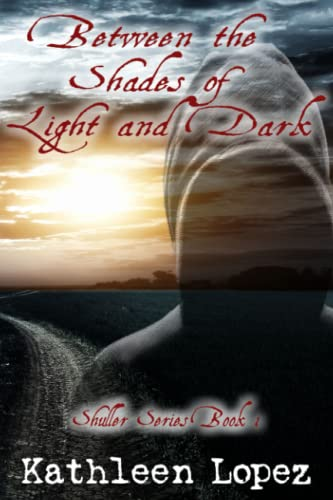 9781511590372: Between the Shades of Light and Dark