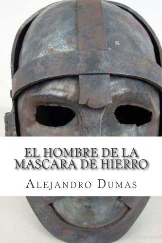 9781511590921: El Hombre de la Mascara de Hierro