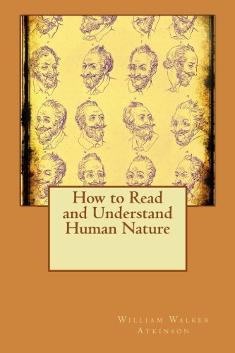 9781511591409: How to Read and Understand Human Nature