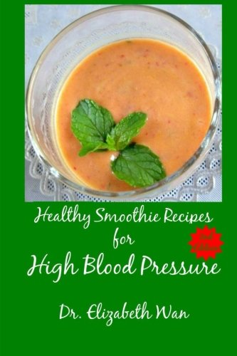 9781511591690: Healthy Smoothie Recipes for High Blood Pressure 2nd Edition