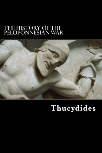 the history of the peloponnesian war by thucydides