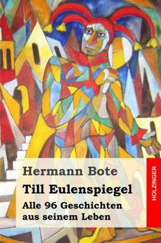 9781511591874: Till Eulenspiegel: Alle 96 Geschichten aus seinem Leben (German Edition)