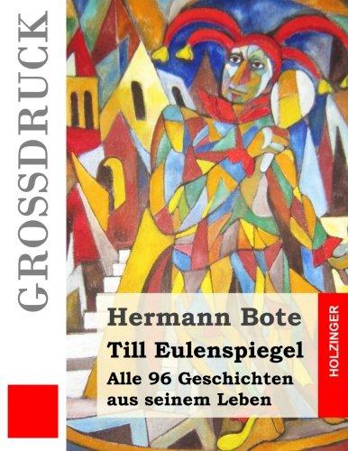 9781511591959: Till Eulenspiegel (Großdruck): Alle 96 Geschichten aus seinem Leben (German Edition)