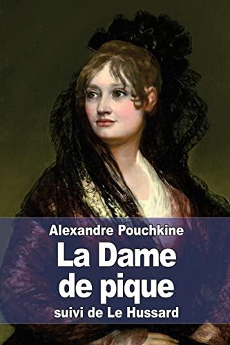 9781511592437: La Dame de pique: suivi de Le Hussard (French Edition)