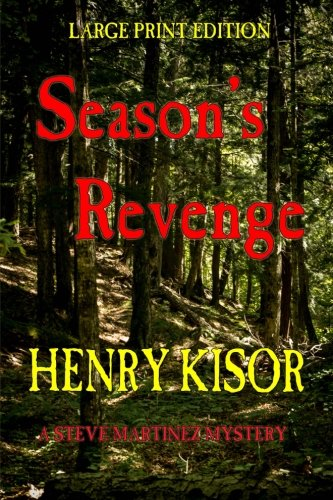 9781511592468: Season's Revenge: LARGE PRINT (Steve Martinez Mysteries) (Volume 1)