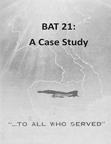 9781511592703: BAT 21: A Case Study