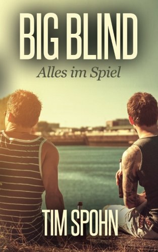 9781511593083: Big Blind: Alles im Spiel (German Edition)
