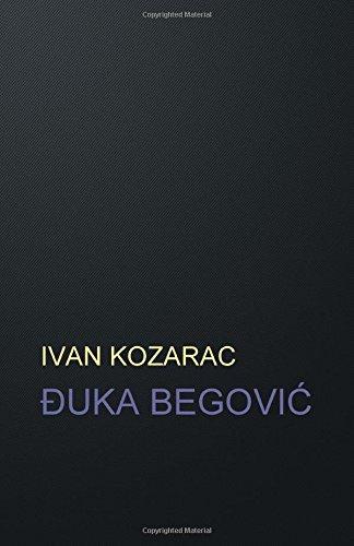 9781511593328: ĐUKA BEGOVIĆ: roman (HRVATSKI KLASICI) (Croatian Edition)